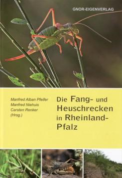Die Fang- und Heuschrecken in Rheinland-Pfalz
