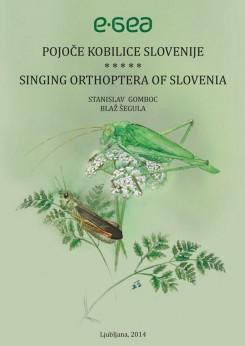 Pojoče kobilice Slovenije/Singing Orthoptera of Slovenia